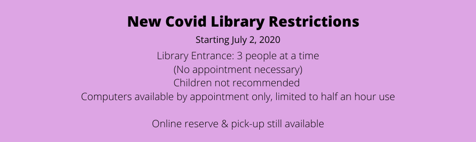 New Library Restrictions