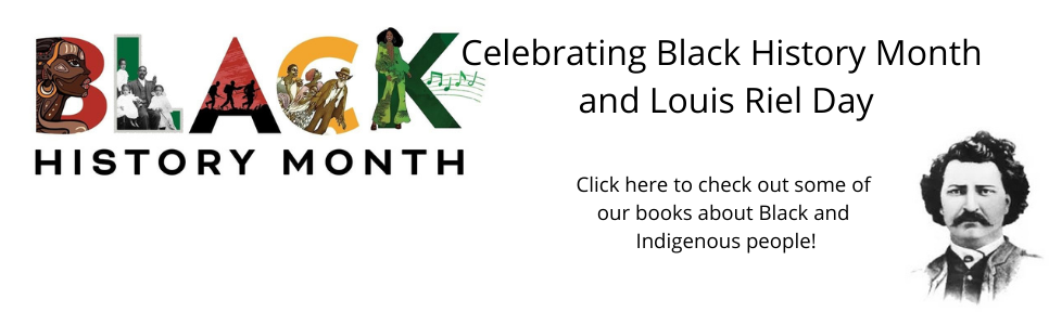 Celebrating Black History Month and Louis Riel Day (1)