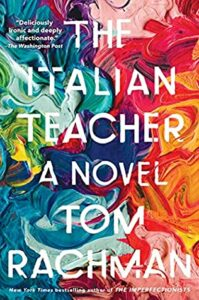 The title, The Italian Teacher, is surrounded by splashes and swirls of brightly-coloured watercolour paint: light blue, dark blue, red, pink, orange, yellow and green.