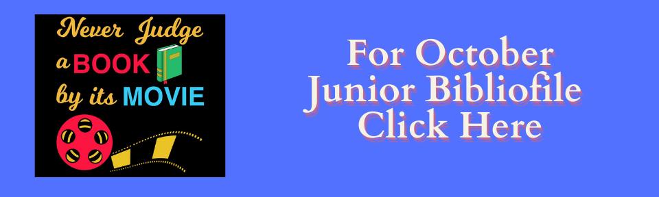For October Junior Bibliofile Click here